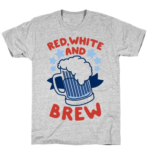 Red, White and Brew Mens T-Shirt