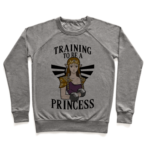Training To Be A Princess Pullover