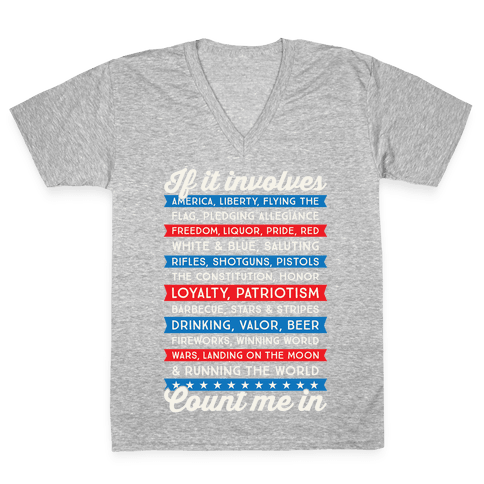 If It Involves America Count Me In V-Neck Tee Shirt