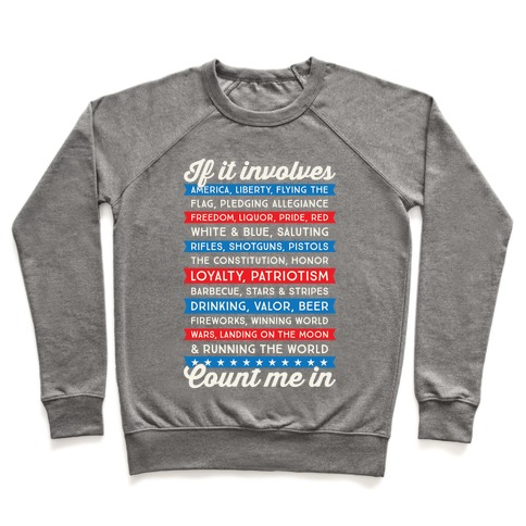 If It Involves America Count Me In Pullover