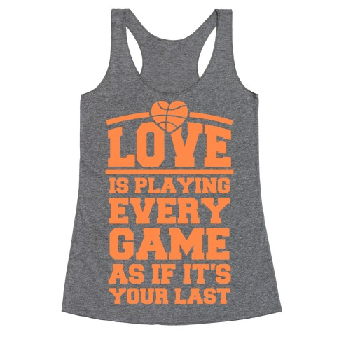 Love Every Game Racerback Tank Top
