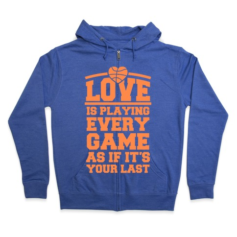 Love Every Game Zip Hoodie