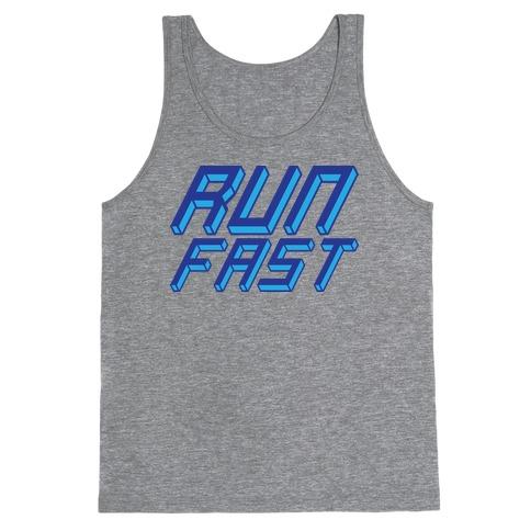 Run FAST Tank Top
