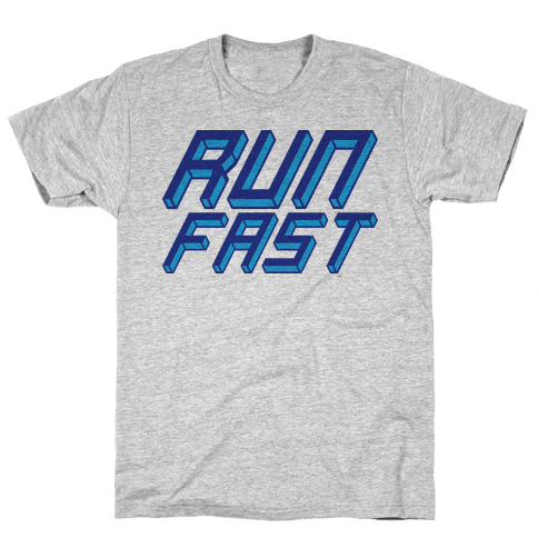 Run FAST Mens T-Shirt