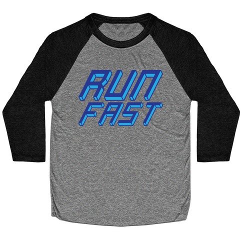 Run FAST Baseball Tee