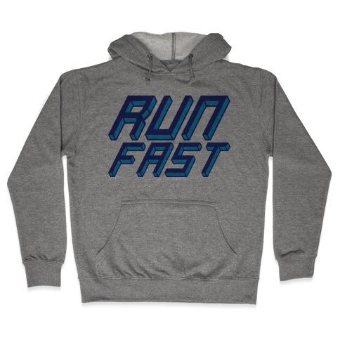 Run FAST Hooded Sweatshirt