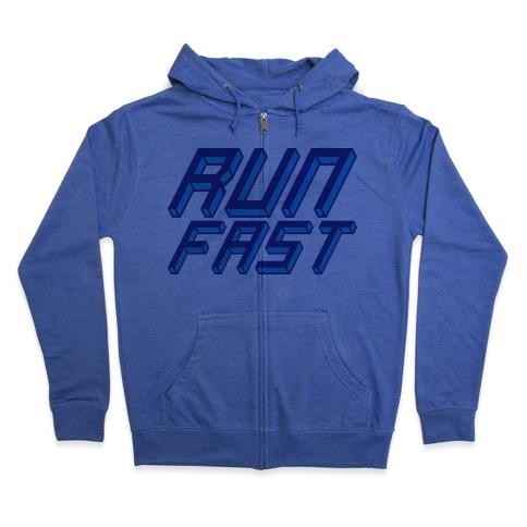 Run FAST Zip Hoodie