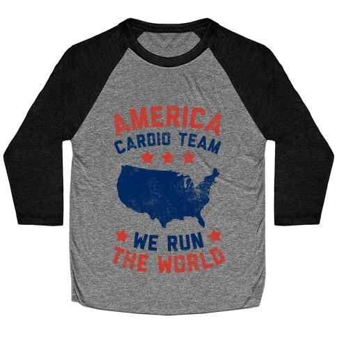America Cardio Team (We Run The World) Baseball Tee