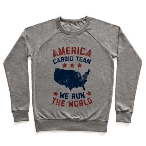 America Cardio Team (We Run The World) Pullover