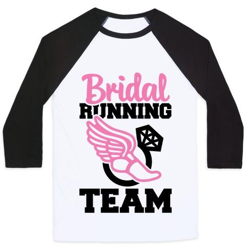 Bridal Running Team Baseball Tee