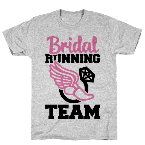 Bridal Running Team Mens T-Shirt