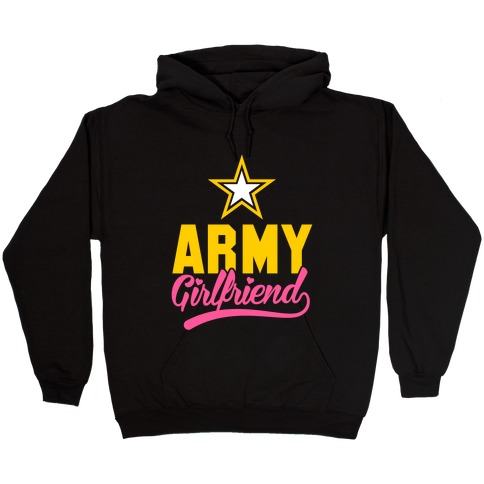 a6eb4663 Army Girlfriend (Army T-Shirt) Hoodie | Merica Made