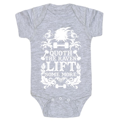 Quoth The Raven Lift Some More Baby Onesy