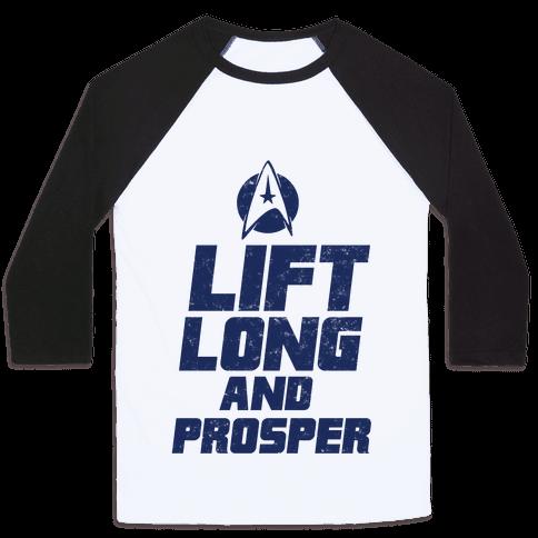 Lift Long and Prosper Baseball Tee