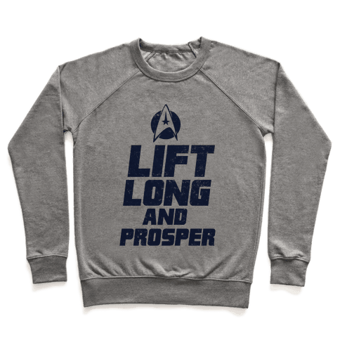 Lift Long and Prosper Pullover