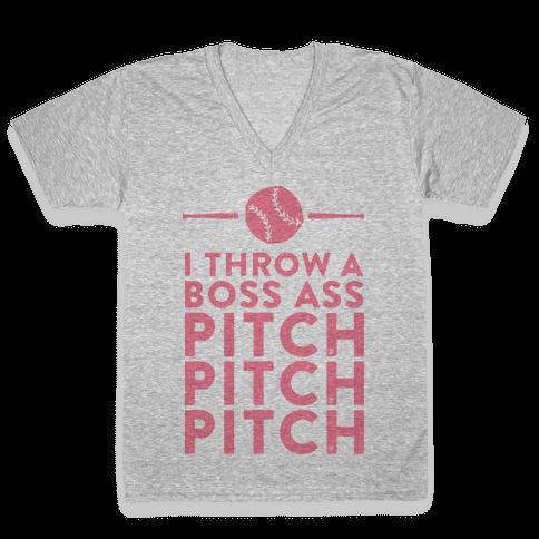 I Throw a Boss Ass Pitch V-Neck Tee Shirt