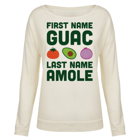 Human first name guac last name amole clothing pullover for Last name pictures architecture
