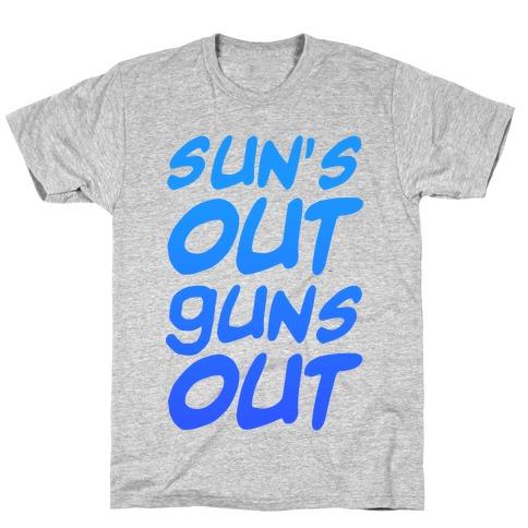 Sun's Out Guns Out (Blue) T-Shirt