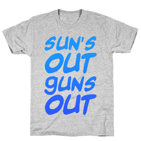 Sun's Out Guns Out (Blue) Mens T-Shirt
