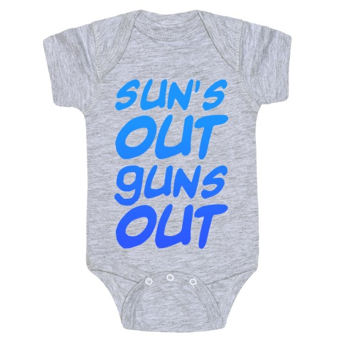 Sun's Out Guns Out (Blue) Baby Onesy