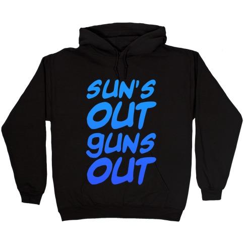 Sun's Out Guns Out (Blue) Hooded Sweatshirt