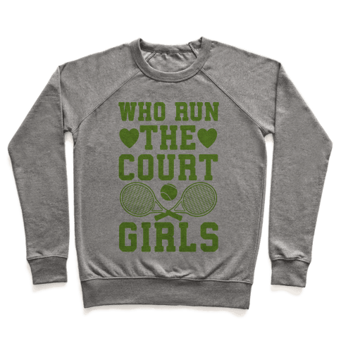 Who Run The Court Girls Pullover