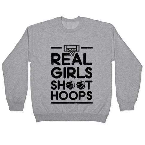 Real Girls Shoot Hoops (Vintage) Pullover