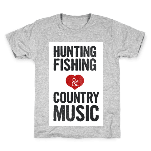 Hunting, Fishing, and Country Music Kids T-Shirt