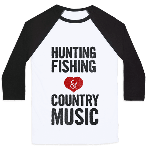 Hunting, Fishing, and Country Music Baseball Tee