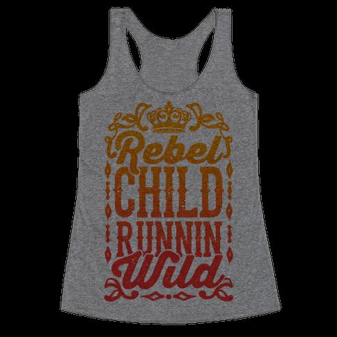 Rebel Child Runnin' Wild Racerback Tank Top
