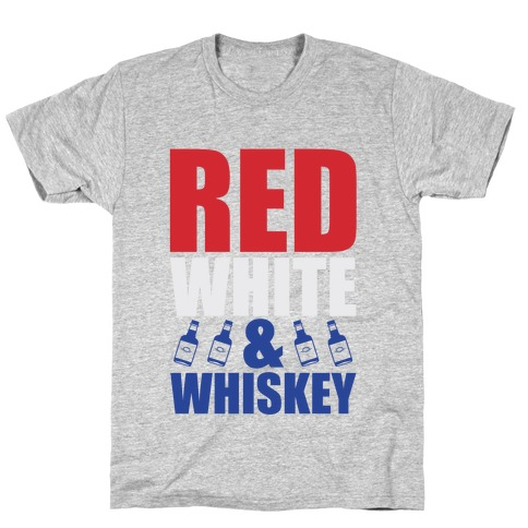 Red, White, and Whiskey T-Shirt