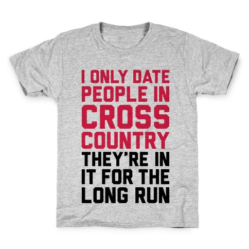 I Only Date People In Cross Country Kids T-Shirt