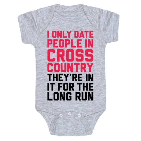 I Only Date People In Cross Country Baby Onesy
