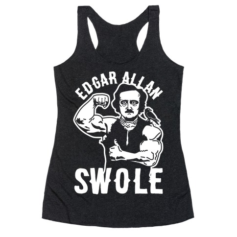 Edgar Allan Swole Racerback Tank Top