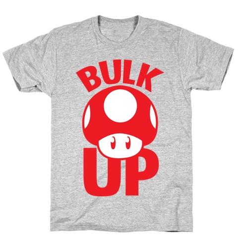 Bulk Up T-Shirt