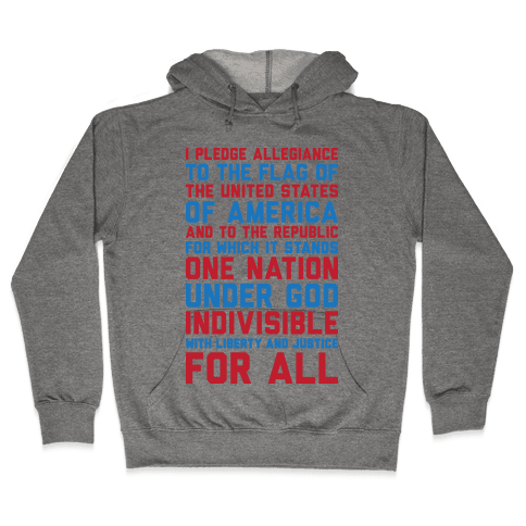 Pledge Of Allegiance Hooded Sweatshirt