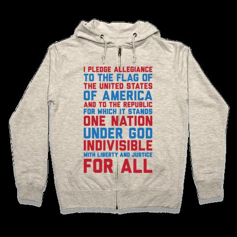 Pledge Of Allegiance Zip Hoodie