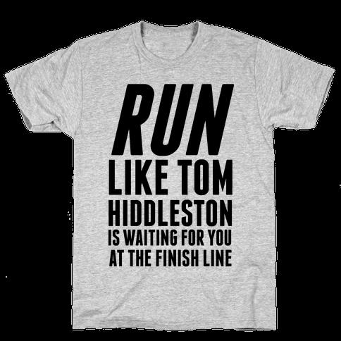 Run Like Tom Hiddleston Is Waiting Mens T-Shirt