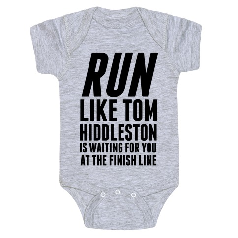 Run Like Tom Hiddleston Is Waiting Baby Onesy