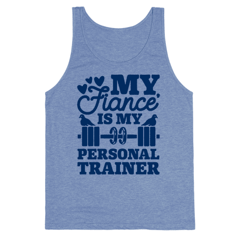 My Fiance' Is My Personal Trainer