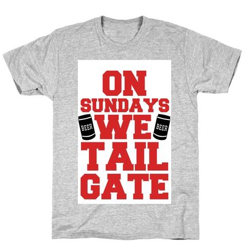 On Sundays We Tailgate T-Shirt