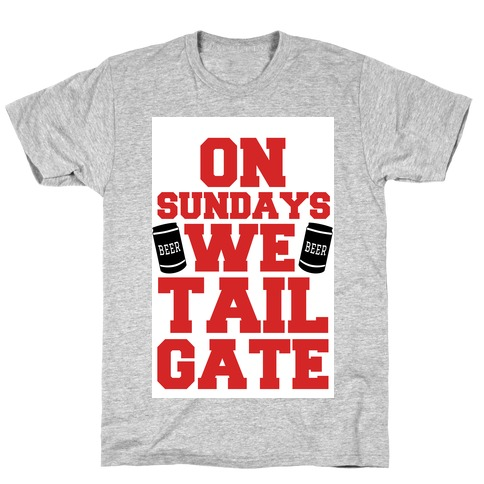 On Sundays We Tailgate T-Shirt