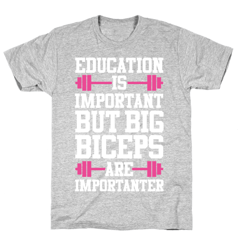 Big Biceps Are Importanter Mens T-Shirt
