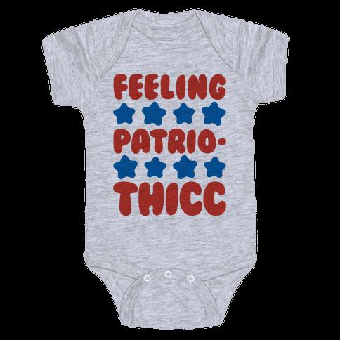 Feeling Patriothicc Parody Baby Onesy