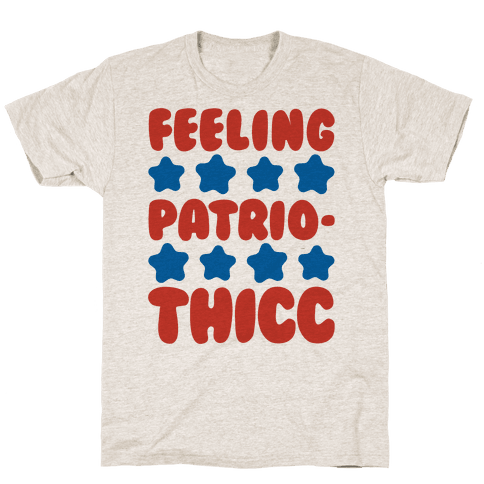Feeling Patriothicc Parody Mens/Unisex T-Shirt