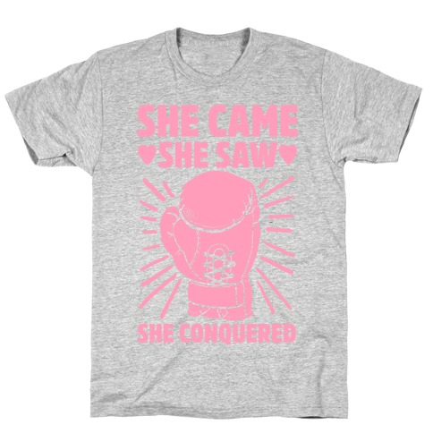 She Came She Saw She Conquered T-Shirt