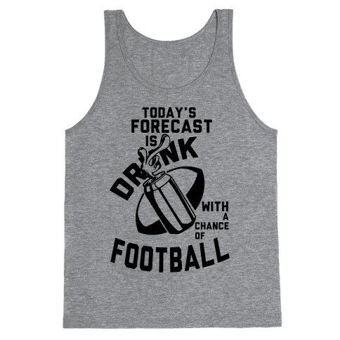 Drunk With a Chance of Football Tank Top