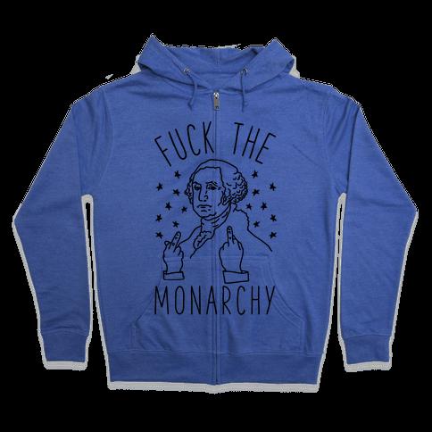F*** The Monarchy Zip Hoodie