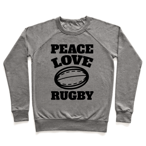 Peace Love Rugby Pullover