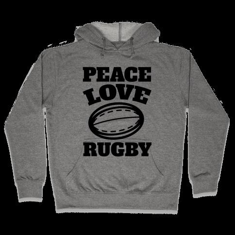 Peace Love Rugby Hooded Sweatshirt